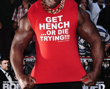 Get hench or die trying…